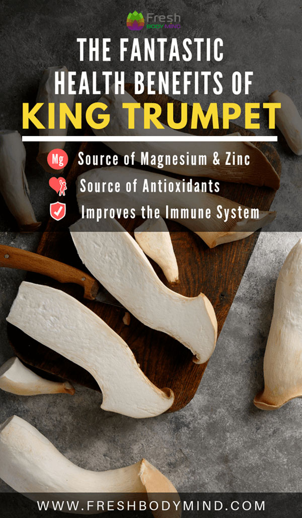 The Health Benefits of King Trumpet Mushrooms