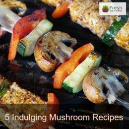 5 Indulging Mushroom Recipes