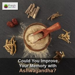 Could You Improve Your Memory with Ashwagandha?