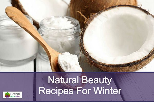Natural Beauty Recipes for Winter