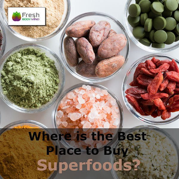 Where is the Best Place to Buy Superfoods
