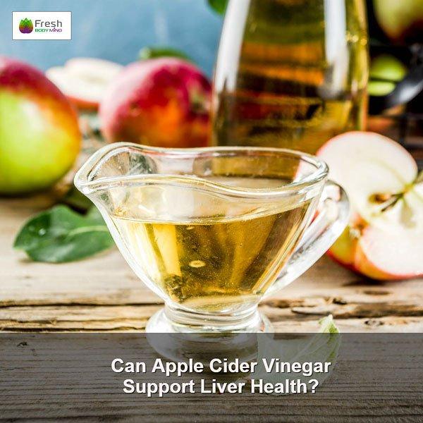 Can Apple Cider Vinegar Support Liver Health?