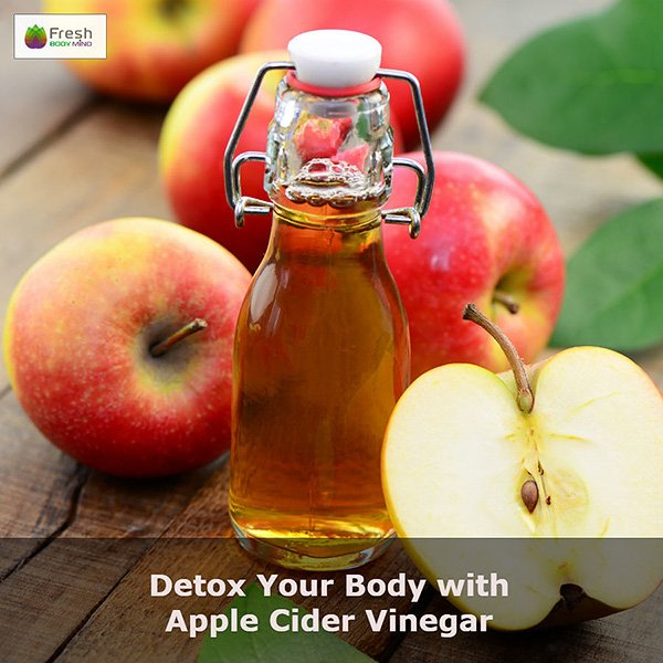 Detox Your Body with Apple Cider Vinegar