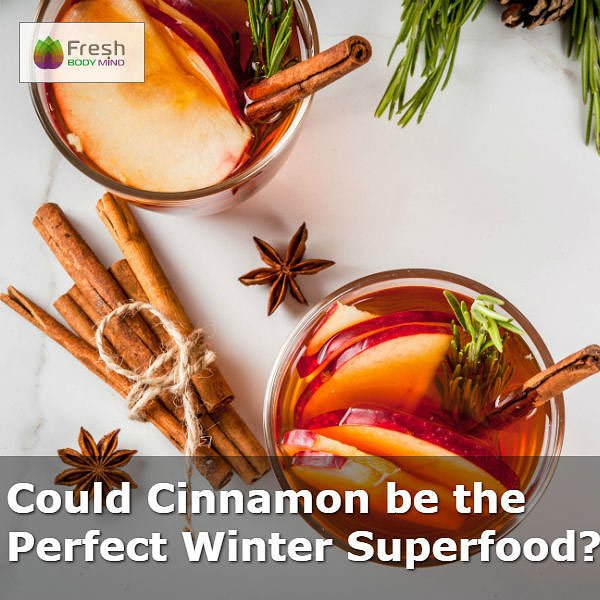 Cinnamon: The Perfect Winter Superfood