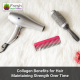 Collagen Benefits for Hair: Maintaining Strength Over Time