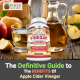 The Definitive Guide to the Benefits of Apple Cider Vinegar (2019)