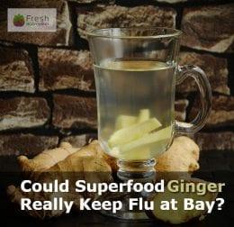 Ginger Keep-Flu at Bay