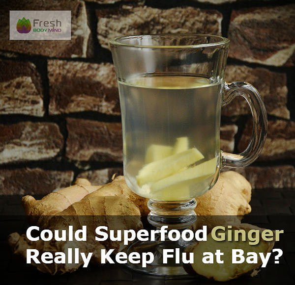 Ginger Keep Flu at Bay