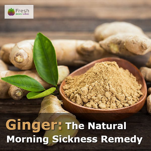 Ginger: The Natural Remedy for Morning Sickness
