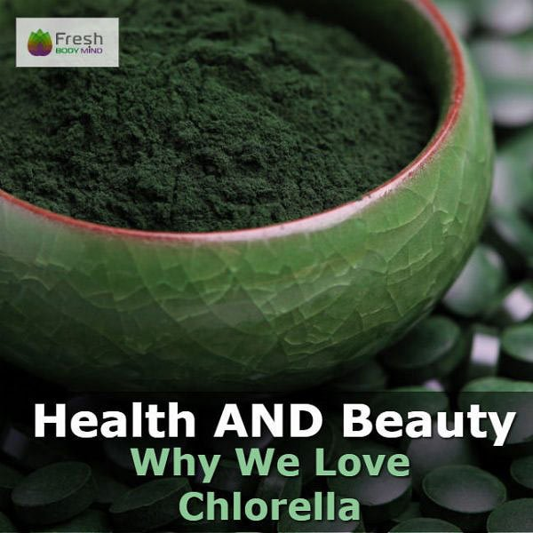 The Amazing Health and Beauty Benefits of Chlorella