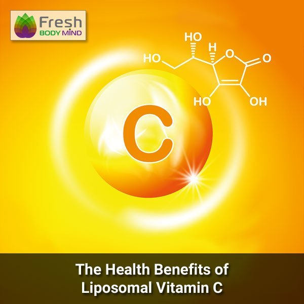 The Health Benefits of Liposomal Vitamin C