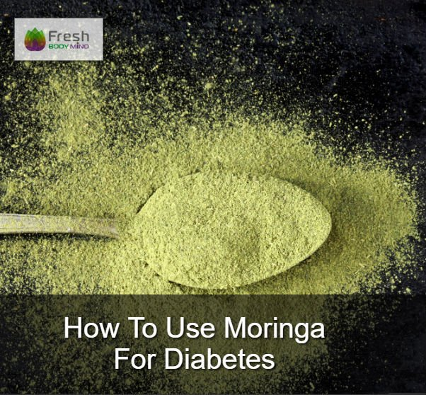 How to Use Moringa for Diabetes