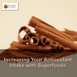 Increasing Your Antioxidant Intake with Superfoods