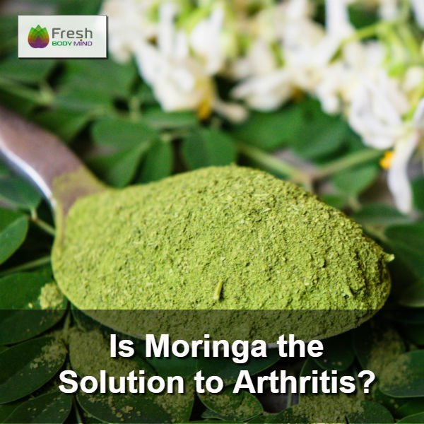 Is Moringa the Solution to Arthritis?