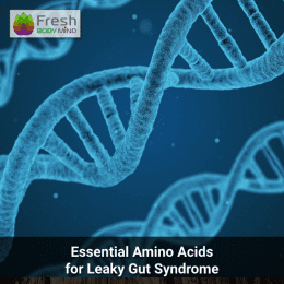 Essential amino acids for leaky gut