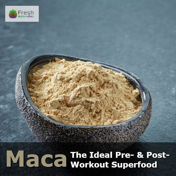 Maca: The Ideal Superfood for your Pre and Post Workout Routine