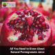 All You Need to Know About Natural Pomegranate Juice