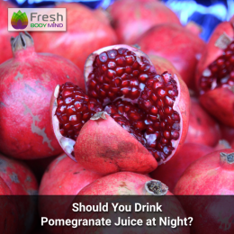 Pomegranate juice at night