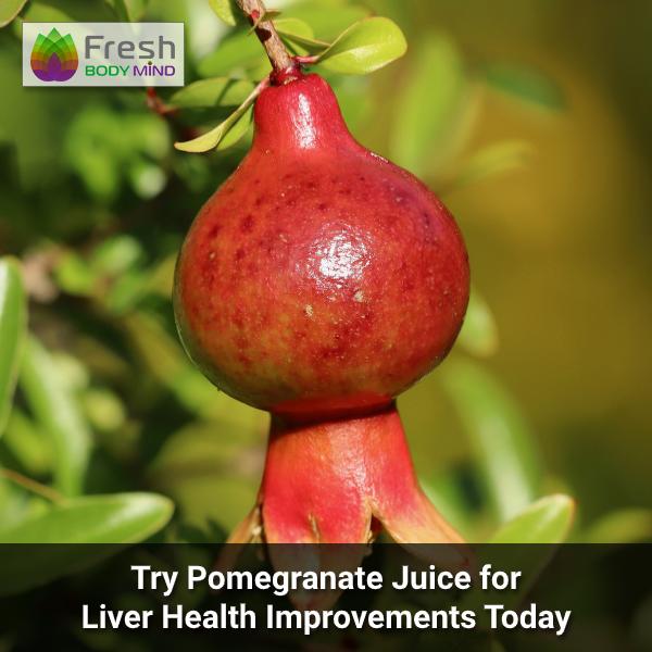 Pomegranate Juice for Liver Health