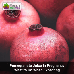 Pomegranate juice in pregnancy