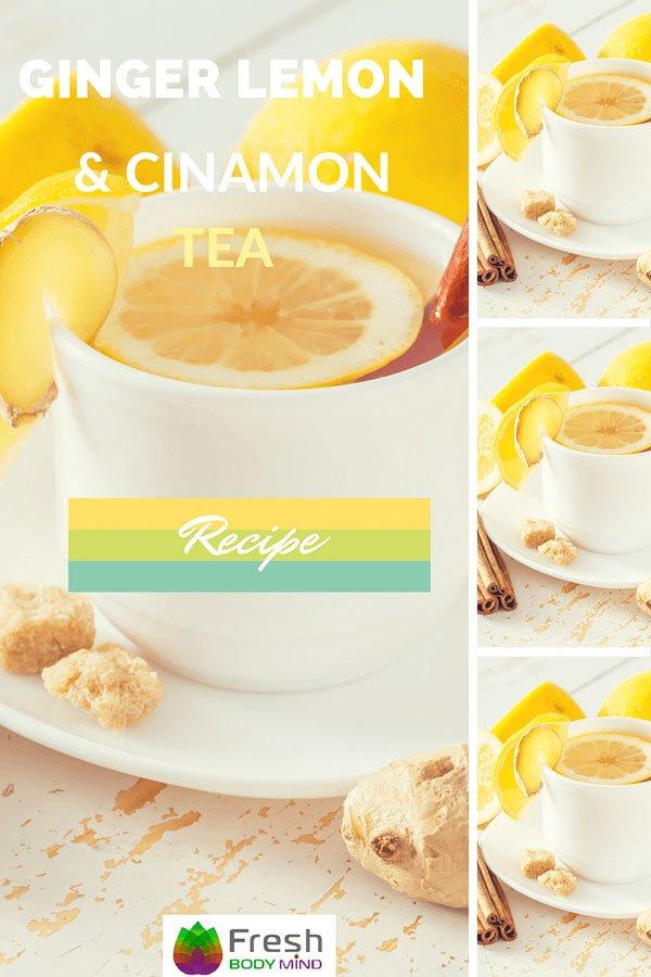 Immune Boosting Ginger, Lemon and Cinnamon Tea