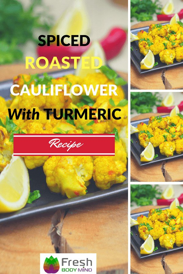 Delicious Spiced Roasted Cauliflower with Turmeric