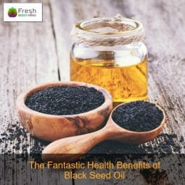 The Fantastic Health Benefits of Black Seed Oil