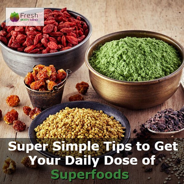 Tips Daily Dose Superfoods