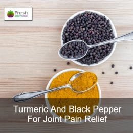 Turmeric and Black Pepper for Joint Pain Relief