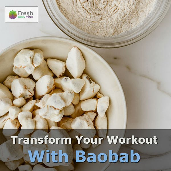 Could Baobab Transform Your Pre and Post Workout Nutrition?